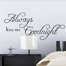 compare prices on wall decals sayings online shopping buy low always kiss me goodnight wall stickers quotes home decoration for bedroom vinly wall decals vintage poster