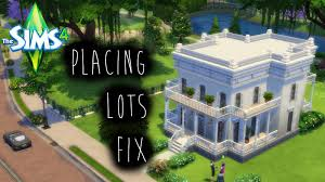 how to the sims 4 placing lots fix youtube