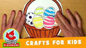 easter basket craft for kids maple leaf learning playhouse youtube