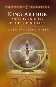 Knights Of The Round Table Names King Arthur And His Knights Of The Round Table By Roger Lancelyn Green