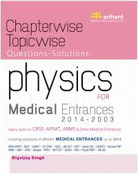 chapterwise topicwise questions solutions physics for medical