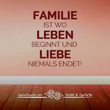 familie ist das wichtigste sprüche leben sprüche zitate über das leben lebensweisheiten