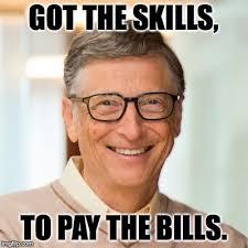 Meme Money - bill gates milks the native microsoftian money cow imgflip
