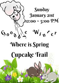 Where Is Winter Goodbye Winter Where Is Cupcake Trail Olney Winery