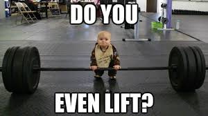 Do You Even Lift Bro Meme - do you even lift know your meme