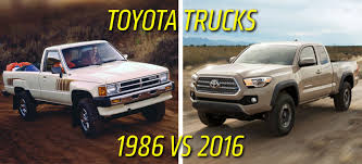 1988 toyota truck the 1986 toyota truck and 2016 toyota tacoma compared spec for spec