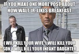 Walt Jr Memes - the 12 best breaking bad memes weknowmemes