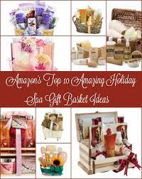 Spa Gift Basket Ideas Amazon U0027s Top 10 Amazing Holiday Spa Gift Basket Ideas U2013 Saving