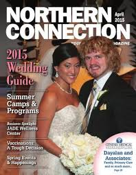 magazine wedding programs northern connection magazine april 2015 issue by northern