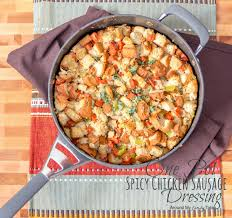 gluten free one pot spicy chicken sausage dressing amft