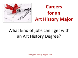 jobs for a history major art history degree careers