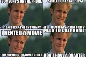 James Van Der Meme - meme of the week 1990s first world problems