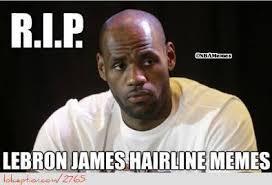 Lebron James Hairline Meme - nba memes on twitter rip lebron james hairline memes http t co