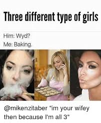 Meme Girls - 25 best memes about girls and wyd girls and wyd memes