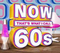 now that s what i call 60 s now that s what i call music
