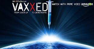 vaxxed from cover up to catastrophe official website