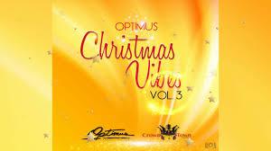 optimus christmas vibes vol 3 mix soca parang 2017 optimus
