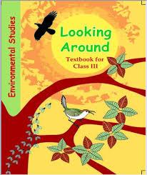 environmental studies text book u201clooking around u201d for class 3 cbse
