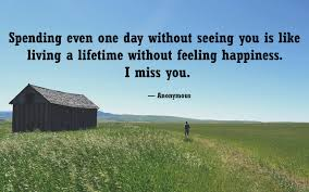 quotes about happiness by anonymous 30 most romantic i miss you quotes for him long distance