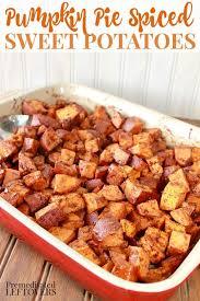 pumpkin pie spiced sweet potatoes recipe