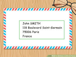 how to address a letter to france 9 steps with pictures