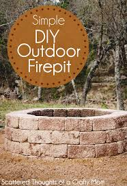 Building A Firepit In Your Backyard How To Build A Firepit For Your Outdoor Space Scattered Thoughts