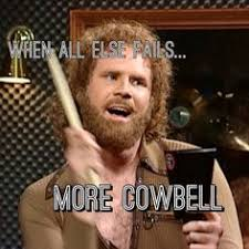 More Cowbell Meme - the obama caign just never felt quite sure about this poster
