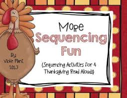 more sequencing sequencing activities for 4 thanksgiving read