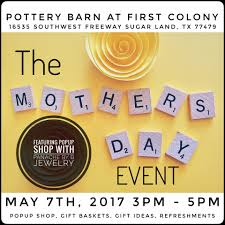 Pottery Barn Sugar Land Texas For The Love Of Mom Mother U0027s Day Event Pottery Barn At First