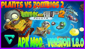 plant vs apk mod plants vs zombies 2 china apk mod version 1 8 1
