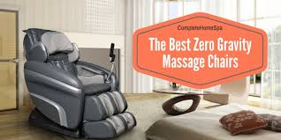 Massage Therapy Chairs The 5 Best Zero Gravity Massage Chairs November 2017