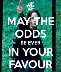 May The Odds Be Ever In Your Favor Meme - may the odds be ever in your favor hunger games pinterest