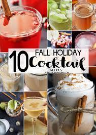 fall holiday cocktail recipes to kick off your holiday season