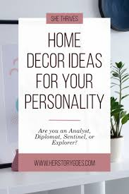 how to decorate your home based on your personality type her