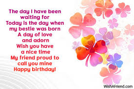 the day i been waiting best friend birthday wish