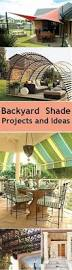 Shade Backyard Best 25 Backyard Shade Ideas On Pinterest Outdoor Shade
