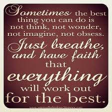 uplifting sayings quotes everything work best inspirations