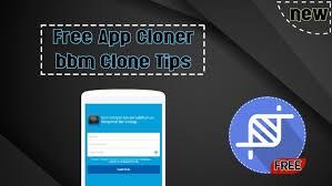 bbm app apk free app cloner bbm clone tips apk free tools app for
