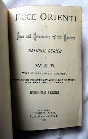 ecce orienti or rites and ceremonies of the essenes 27th ed