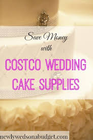 Money Cake Decorations Save Money With Costco Wedding Cake Supplies Newlyweds On A Budget