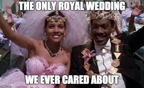 Royal Wedding Meme - real royal wedding imgflip