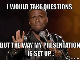 Any Questions Meme - presentation name