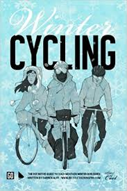 buy winter cycling the definitive guide to cold weather winter