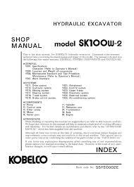 Kobelco Sk100w 2 Hydraulic Excavator Workshop Repair Service