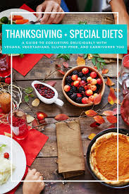 thanksgiving special diets the ultimate guide to coexisting