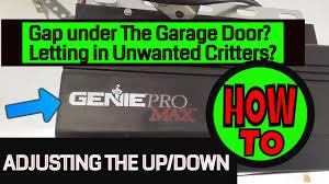 Blue Max Garage Door Opener Manual by Genie Pro Max Garage Door Opener Adjusting The Up Down Youtube