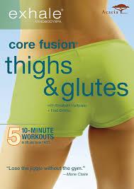 amazon com exhale core fusion thighs u0026 glutes elizabeth