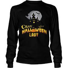 Halloween Shirts For Ladies Crazy Halloween Lady Shirt