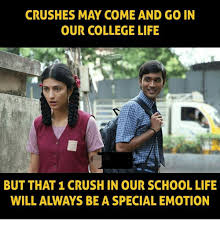 College Life Memes - crushes may come and go in our college life but that 1 crush in