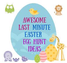 easter egg hunt eggs awesome last minute easter egg hunt ideas asklatisha